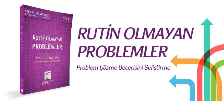 Rutin Olmayan Problemler