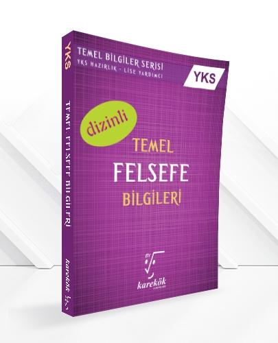 YGS TEMEL FELSEFE BİLGİLERİ(DİZİNLİ)