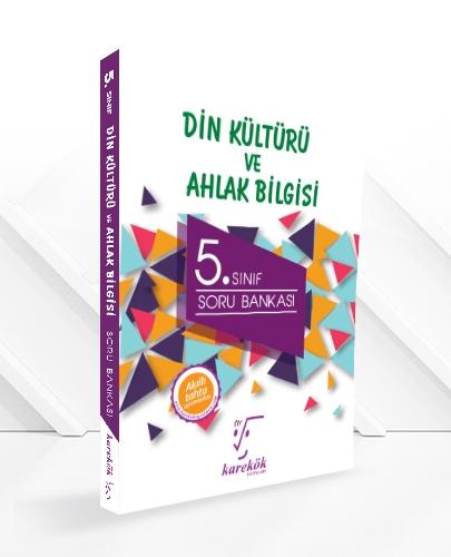 5.SINIF DİN KÜLTÜRÜ ve AHLAK BİLGİSİ SORU BANKASI