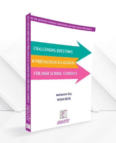CHALLENGING QUESTIONS IN PRECALCULUS&CALCULUS FOR HIGH SCHOOL STUDENTS