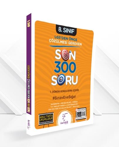 LGS'DEN ÖNCE ÇÖZÜLMESİ GEREKEN SON 300 SORU (1.DÖNEM KONULARINI İÇERMEKTEDİR.)