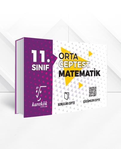 11.SINIF MATEMATİK CEPTEST (ORTA)